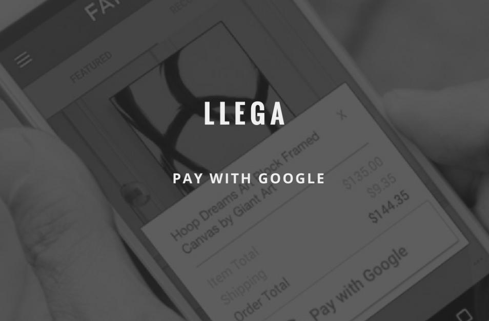 ¿La nueva herramienta de pago Pay with Google?