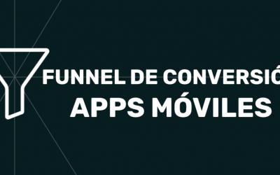 Funnel para apps. Descubre e interpreta la caída de tus usuarios.