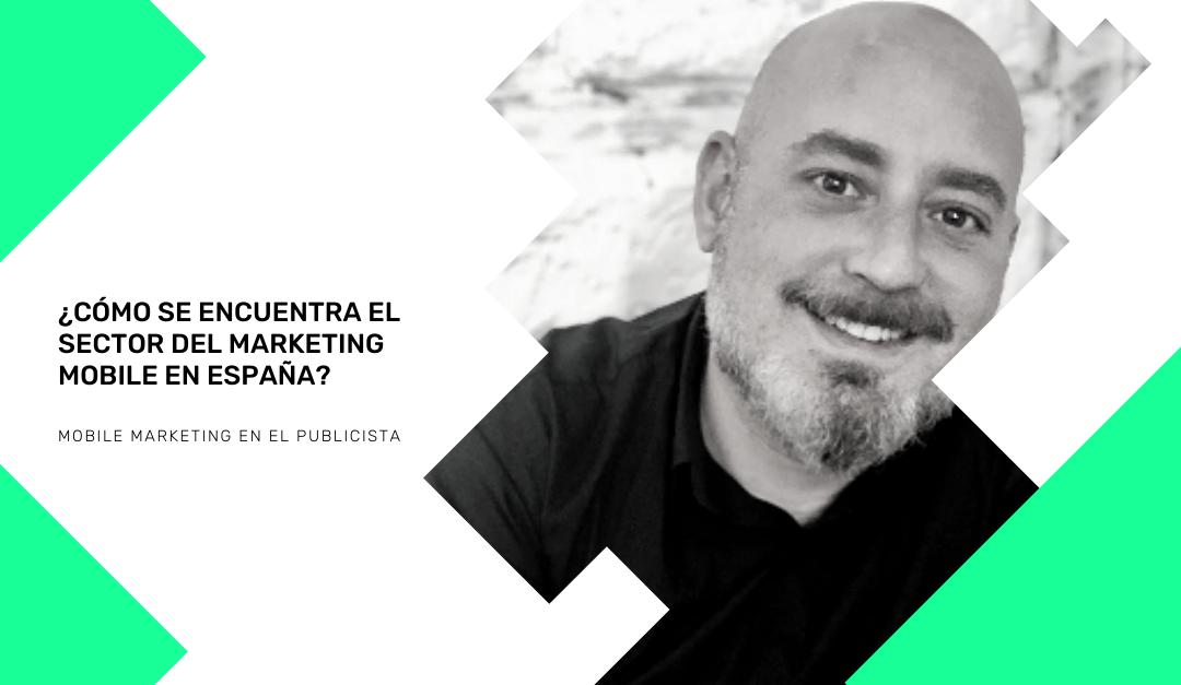 Mobile Marketing en El Publicista con Antonio Sánchez, CEO de EMMA